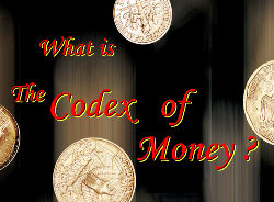 What is the Codex of Money?